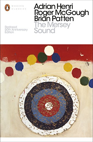 The Mersey Sound (Penguin Modern Classics): Roger McGough, Brian