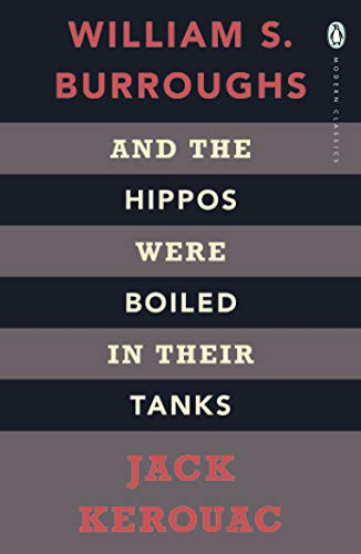 9780141189673: And the Hippos Were Boiled in Their Tanks. William S. Burroughs and Jack Kerouac