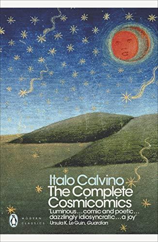 The Complete Cosmicomics (Penguin Modern Classics): Italo Calvino
