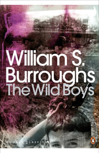 9780141189833: The Wild Boys: A Book of the Dead