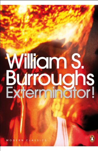 THE EXTERMINATOR: Burroughs, William S.