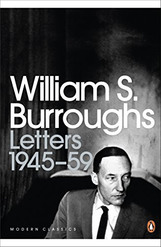 9780141189888: The Letters of William S. Burroughs: 1945-1959 (Penguin Modern Classics)