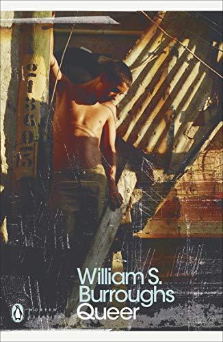 Queer: 25th Anniversary Edition (Penguin Modern Classics): Burroughs, William S
