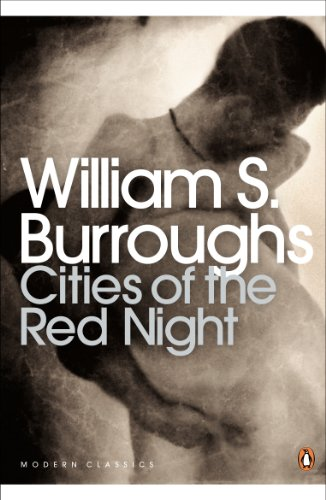 9780141189932: Cities of the Red Night (Penguin Modern Classics)