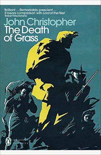 9780141190174: The Death Of Grass (Penguin Modern Classics)