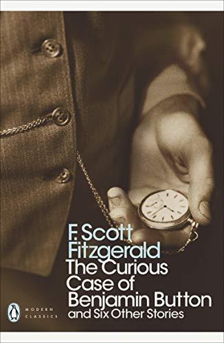 9780141190198: Curious Case of Benjamin Button (Penguin Modern Classics)