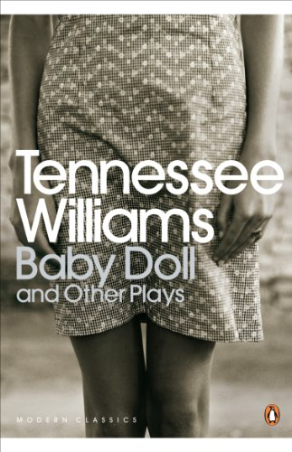 Baby Doll and Other Plays (Penguin Modern Classics): Williams, Tennessee