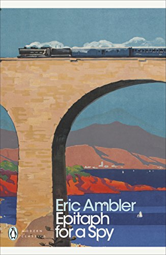 9780141190310: Epitaph for a Spy (Penguin Modern Classics)
