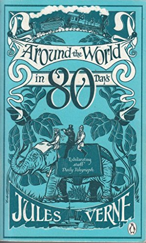 9780141190525: Around the World in 80 Days