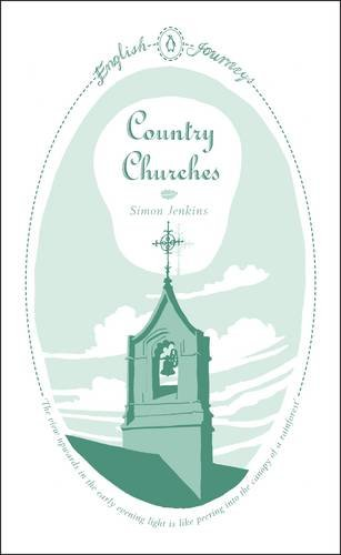 9780141190884: English Journeys Country Churches (Penguin English Journeys)