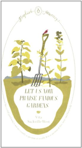 9780141190891: Let Us Now Praise Famous Gardens (English Journeys)