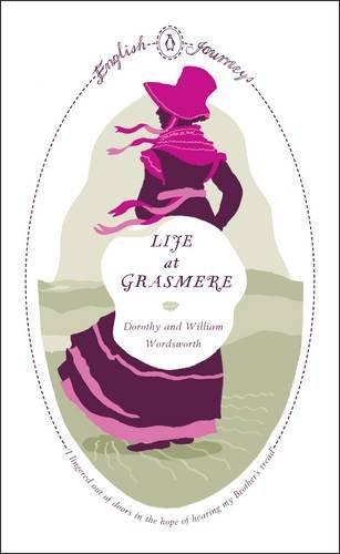9780141191003: English Journeys Life At Grasmere (Penguin English Journeys)