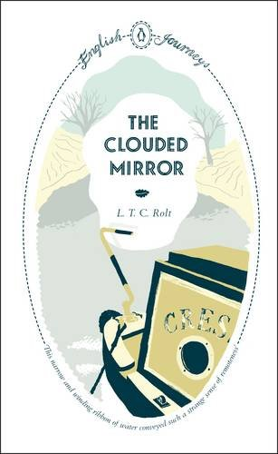 9780141191034: English Journeys The Clouded Mirror (Penguin English Journeys)