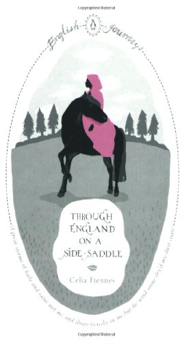 9780141191072: Through England on a Side-saddle (English Journeys)