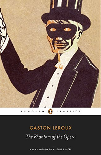 9780141191508: The Phantom of the Opera (Penguin Classics)