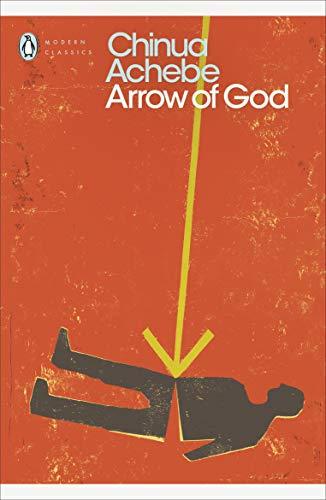 9780141191560: Arrow of God (Penguin Modern Classics)