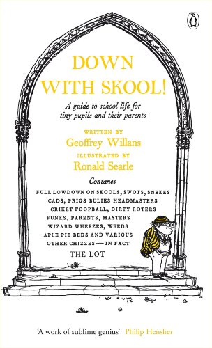 9780141191683: Down With Skool!: A guide to school life for tiny pupils and their parents (Penguin Modern Classics)