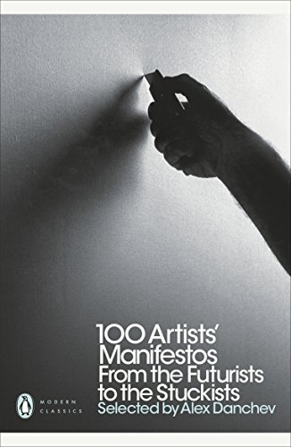 9780141191799: 100 Artists' Manifestos: From the Futurists to the Stuckists (Penguin Modern Classics)