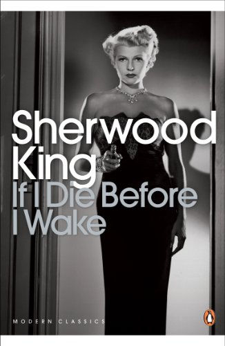 9780141192192: If I Die Before I Wake (Penguin Modern Classics)