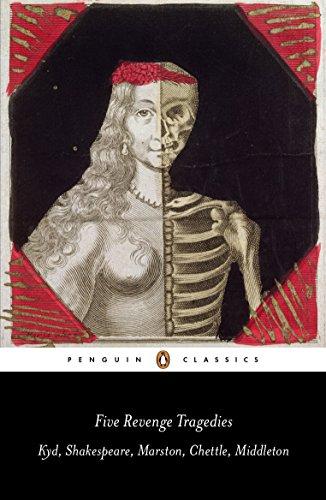 9780141192277: Five Revenge Tragedies: The Spanish Tragedy, Hamlet, Antonio's Revenge, The Tragedy of Hoffman, The Revenger's Tragedy (Penguin Classics)