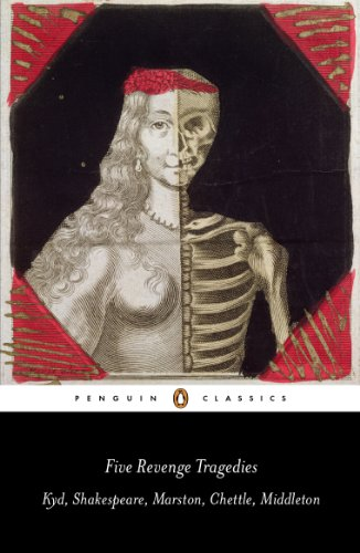 9780141192277: Five Revenge Tragedies: The Spanish Tragedy; Hamlet; Antonio's Revenge; The Tragedy of Hoffman; The Reve nger's Tragedy (Penguin Classics)