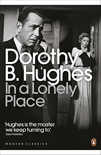In a Lonely Place (Paperback): Dorothy B. Hughes