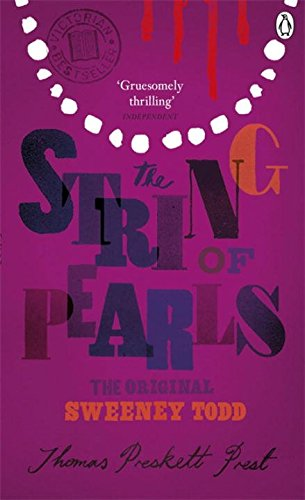 9780141192345: The String of Pearls: A Romance - The Original Sweeney Todd (Penguin Classics)