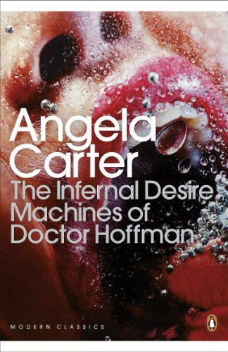 9780141192390: Modern Classics the Infernal Desire Machines of Doctor Hoffman (Penguin Modern Classics)