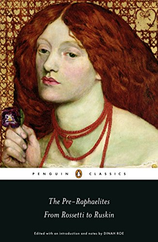 9780141192406: The Pre-Raphaelites: From Rossetti to Ruskin (Penguin Classics)