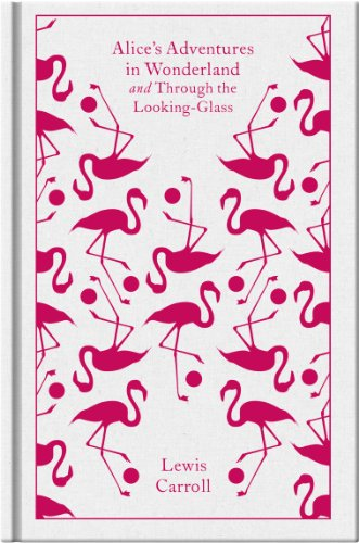 9780141192468: Alice's Adventures in Wonderland and Through the Looking Glass (A Penguin Classics Hardcover)