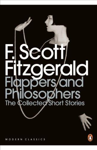 9780141192505: Modern Classics Collected Short Stories Flappers and Philosophers: The Collected Short Stories (Penguin Modern Classics)