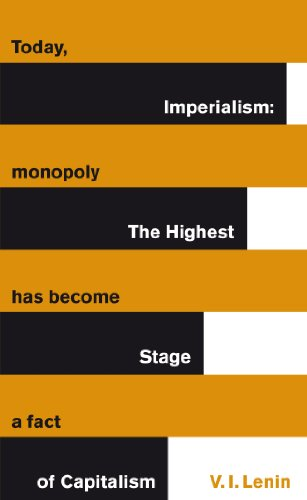 Imperialism: The Highest Stage of Capitalism: Vladimir Lenin