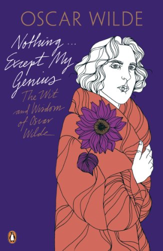 9780141192680: Nothing . . . Except My Genius: The Wit and Wisdom of Oscar Wilde (Oscar Wilde Classics)