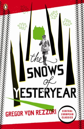 9780141192734: The Snows of Yesteryear: Portraits for an Autobiography (Penguin Modern Classics)