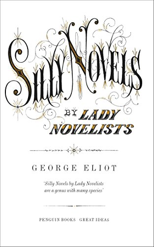9780141192758: Great Ideas V Silly Novels By Lady Novelists (Penguin Great Ideas)