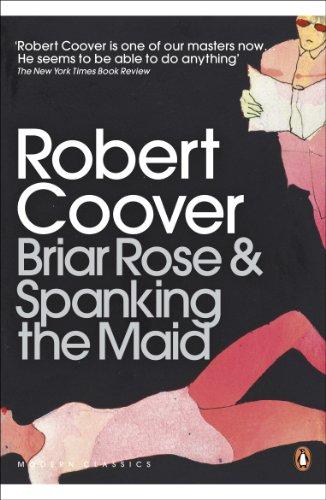 Briar Rose & Spanking the Maid (Penguin: Coover, Robert