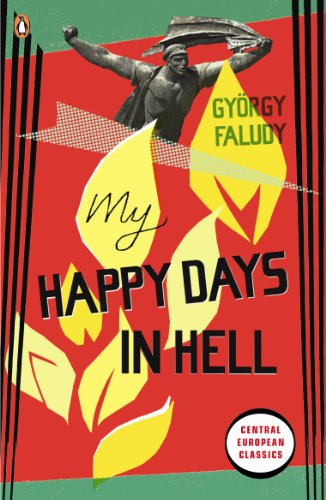 9780141193205: My Happy Days In Hell (Penguin Translated Texts)