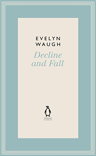9780141193427: Decline and Fall (2) (Penguin Classics Waugh 02)
