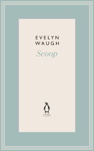 9780141193465: Scoop (11) (Penguin Classics Waugh 11)