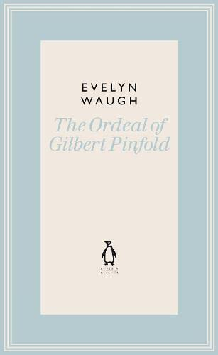 9780141193533: The Ordeal of Gilbert Pinfold (19) (Penguin Classics Waugh 19)