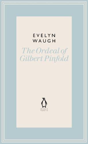 9780141193533: The Ordeal of Gilbert Pinfold (19) (Penguin Classics Waugh 19)