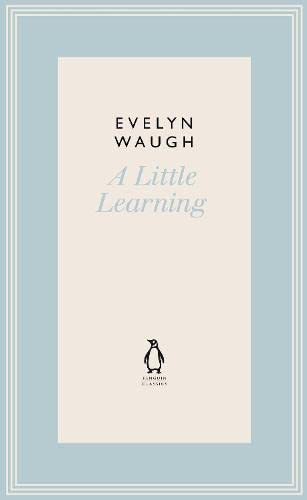 9780141193540: A Little Learning (23) (Penguin Classics Waugh 23)