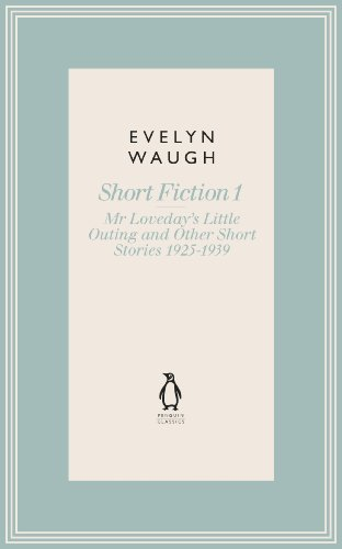 9780141193564: Mr Loveday's Little Outing & Other Early Stories (13) (Penguin Classics Waugh 13)