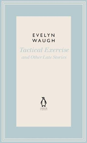 9780141193571: Tactical Exercise & Other Late Stories (Penguin Classics)