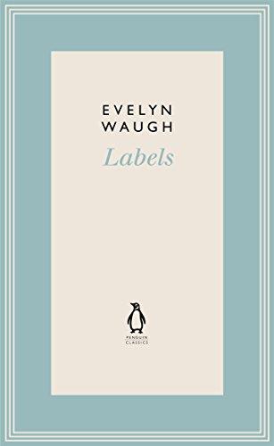 9780141193588: Labels (4) (Penguin Classics Waugh 04)