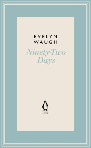 9780141193601: Ninety-Two Days (7) (Penguin Classics Waugh 07)