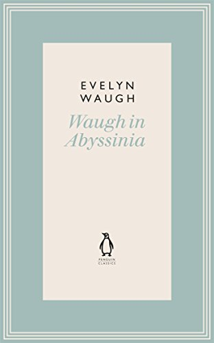 9780141193618: Waugh in Abyssinia (10) (Penguin Classics Waugh 10)