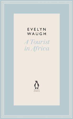 9780141193649: Penguin Classics a Tourist in Africa