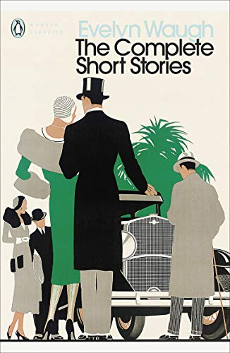 9780141193687: Modern Classics Complete Short Stories of Evelyn Waugh (Penguin Modern Classics)