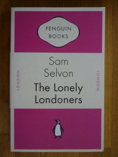 9780141193786: The Lonely Londoners (Penguin Classics)